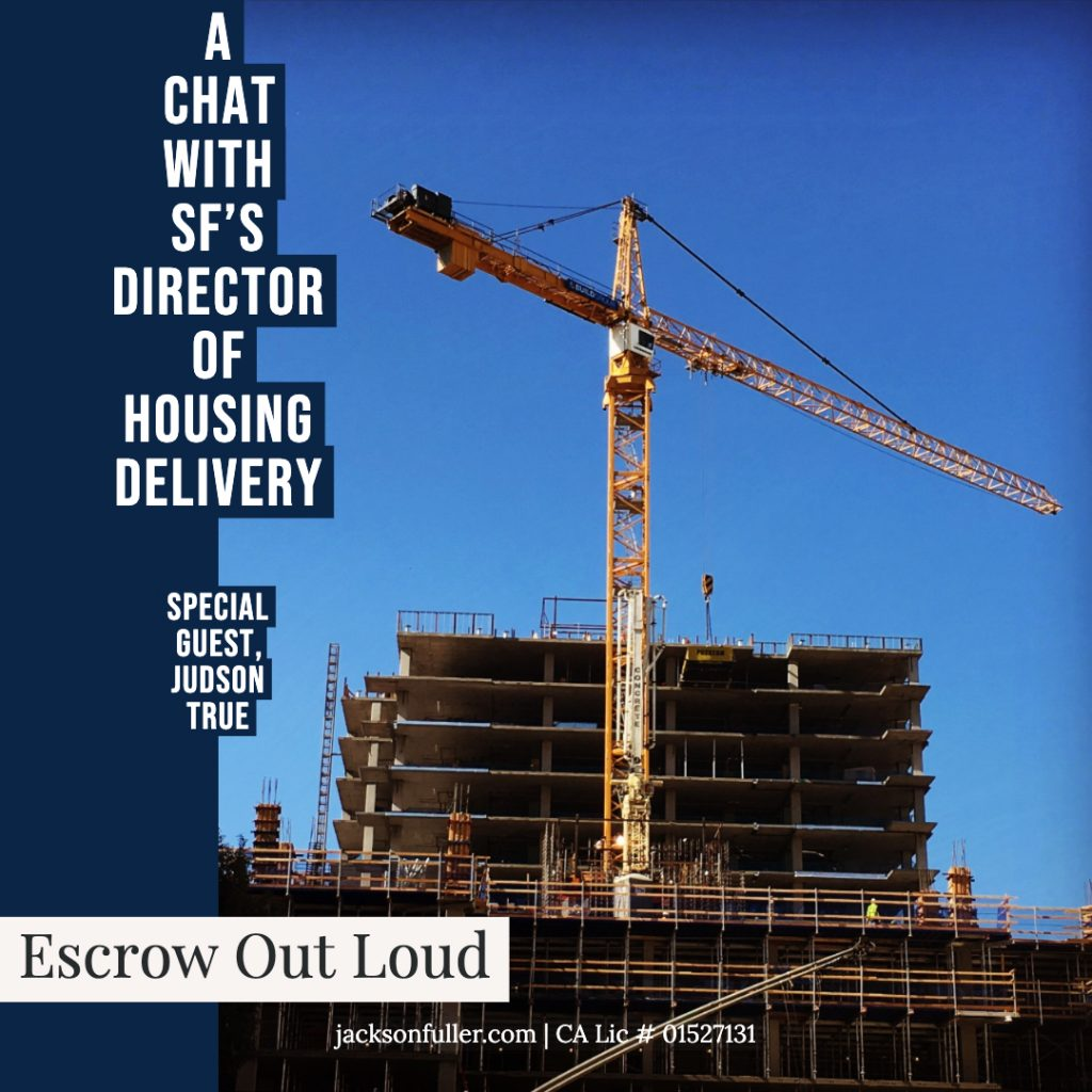 Podcast cover art Escrow Out Loud Jackson Fuller Real Estate